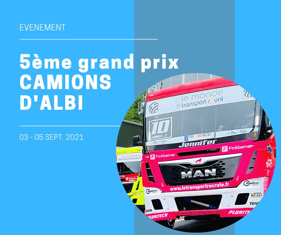 Grand prix camions Albi 2021